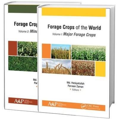 Forage Crops of the World, 2-volume set: Volume I: Major Forage Crops; Volume II: Minor Forage Crops (Hardback)