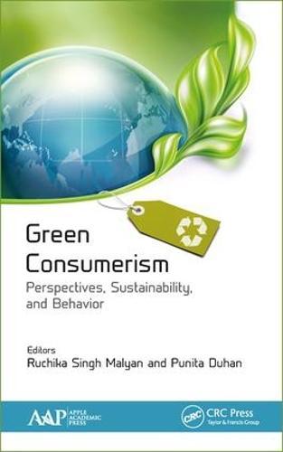 Green Consumerism: Perspectives, Sustainability, and Behavior (Hardback)