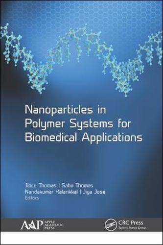 Nanoparticles in Polymer Systems for Biomedical Applications (Hardback)