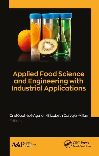 Applied Food Science and Engineering with Industrial Applications (Hardback)