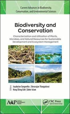 Biodiversity and Conservation: Characterization and Utilization of Plants, Microbes and Natural Resources for Sustainable Development and Ecosystem Management (Hardback)