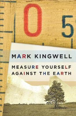 Measure Yourself Against the Earth: Essays (Paperback)