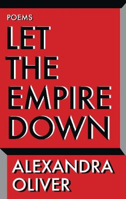 Let the Empire Down (Paperback)
