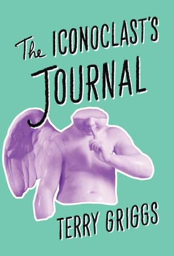 The Iconoclast's Journal (Paperback)