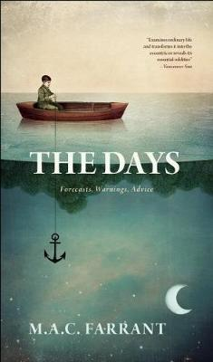 The Days: Forecasts, Warnings, Advice (Paperback)