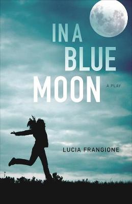 In a Blue Moon (Paperback)