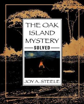The Oak Island Mystery, Solved (Paperback)