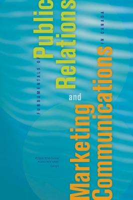Fundamentals of Public Relations and Marketing Communications in Canada (Paperback)
