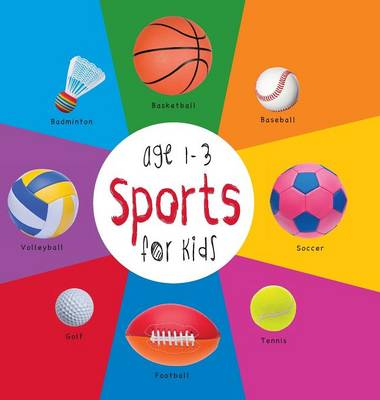 Sports for Kids Age 1-3 (Engage Early Readers: Children's Learning Books) with Free eBook (Hardback)