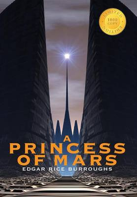 A Princess of Mars (1000 Copy Limited Edition) (Hardback)
