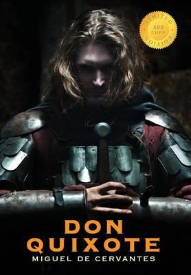 Don Quixote (400 Year Anniversary Edition) (500 Copy Limited Edition) (Hardback)