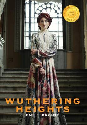 Wuthering Heights (1000 Copy Limited Edition) (Hardback)