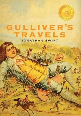 Gulliver's Travels (1000 Copy Limited Edition) (Hardback)