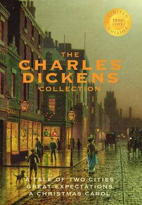 The Charles Dickens Collection: (3 Books) a Tale of Two Cities, Great Expectations, and a Christmas Carol (1000 Copy Limited Edition) (Hardback)