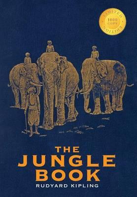 The Jungle Book (1000 Copy Limited Edition) (Hardback)
