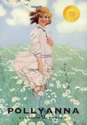 Pollyanna (1000 Copy Limited Edition) (Hardback)