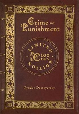 Crime and Punishment (100 Copy Limited Edition) (Hardback)