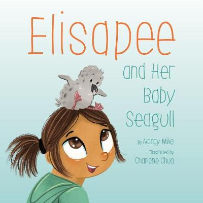 Elisapee and Her Baby Seagull (Hardback)