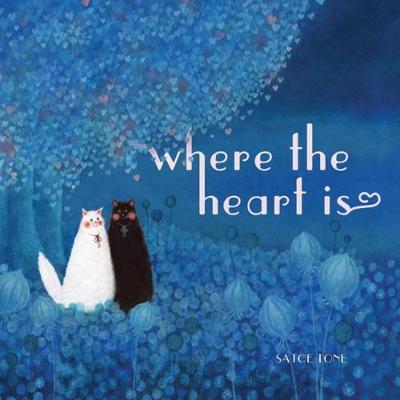 Where The Heart Is (Hardback)