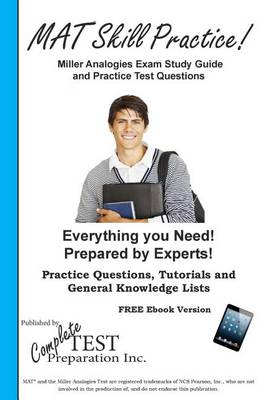 Miller Analogies Skill Practice!: Practice Test Questions for the Miller Analogies Test (Paperback)