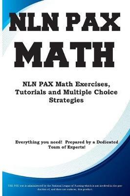 Nln Pax Math: Nln Pax Math Exercises, Tutorials and Multiple Choice Strategies (Paperback)