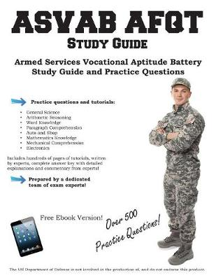 ASVAB Study Guide: Armed Services Vocational Aptitude Battery Study Guide and Practice Questions (Paperback)