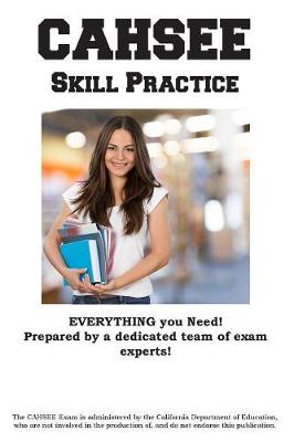 Cahsee Skill Practice: California High School Exit Exam Practice Test Questions (Paperback)