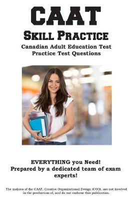 Caat Skill Practice: Canadian Adult Education Test Practice Test Questions (Paperback)