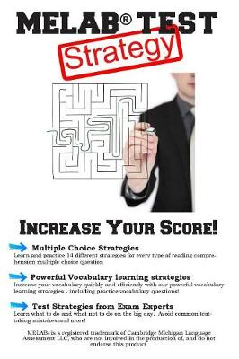 Melab Test Strategy: Winning Multiple Choice Strategies for the Michigan English Language Assessment Battery (Paperback)