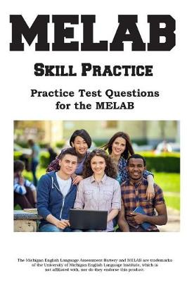 Melab Skill Practice: Practice Test Questions for the Melab (Paperback)