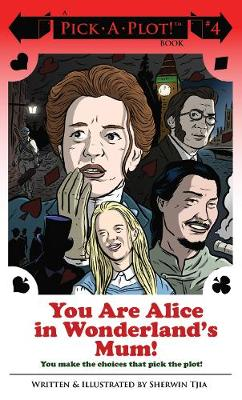 You Are Alice In Wonderland's Mum! (Paperback)