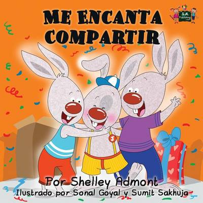 Me Encanta Compartir: I Love to Share (Spanish Edition) - Spanish Bedtime Collection (Paperback)