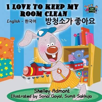 I Love to Keep My Room Clean: English Korean Bilingual Edition - English Korean Bilingual Collection (Paperback)