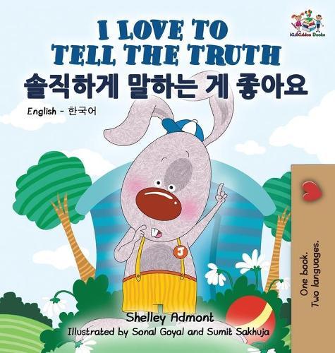 I Love to Tell the Truth: English Korean Bilingual Edition - English Korean Bilingual Collection (Hardback)
