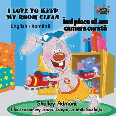 I Love to Keep My Room Clean: English Romanian Bilingual Edition - English Romanian Bilingual Collection (Paperback)