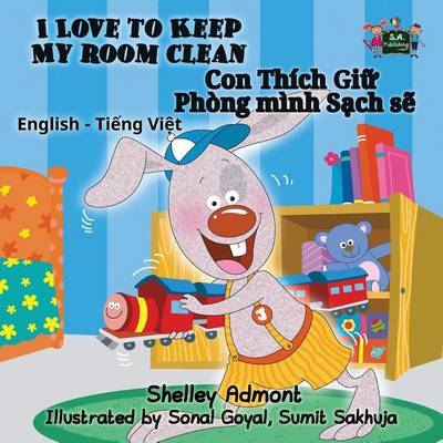 I Love to Keep My Room Clean: English Vietnamese Bilingual Edition - English Vietnamese Bilingual Collection (Paperback)
