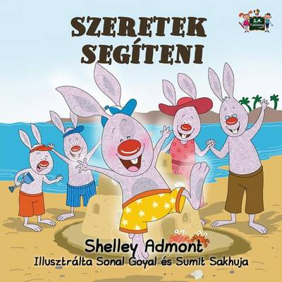 I Love to Help: Hungarian Edition - Hungarian Bedtime Collection (Paperback)