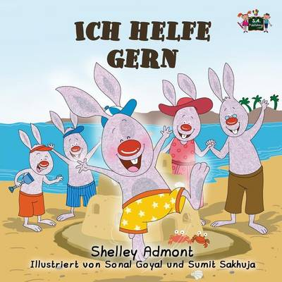 Ich helfe gern: I Love to Help (German Edition) - German Bedtime Collection (Paperback)