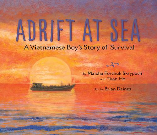 Adrift at Sea: A Vietnamese Boy's Story of Survival (Paperback)