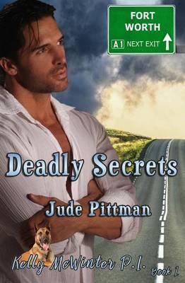 Deadly Secrets - Kelly McWinter Pi 1 (Paperback)