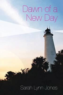 Dawn of a New Day (Paperback)