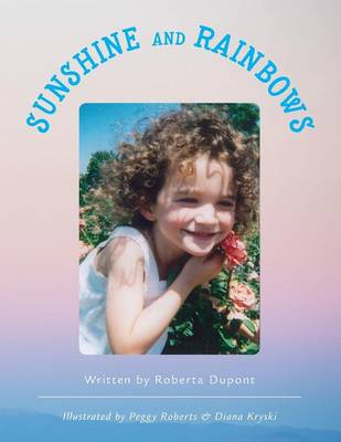 Sunshine and Rainbows (Paperback)