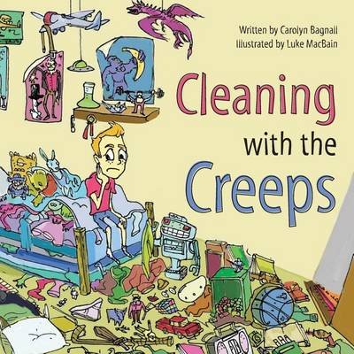 Cleaning with the Creeps (Paperback)