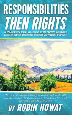 Responsibilities Then Rights (Paperback)