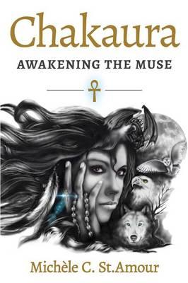 Chakaura: Awakening the Muse (Paperback)