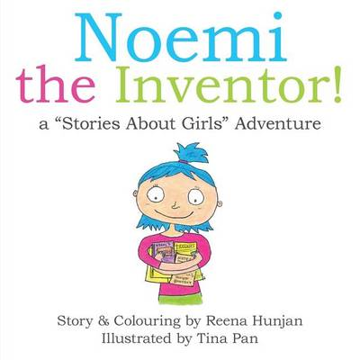Noemi the Inventor!: A Stories about Girls Adventure... (Paperback)
