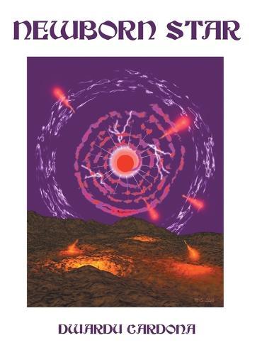 Newborn Star (Hardback)