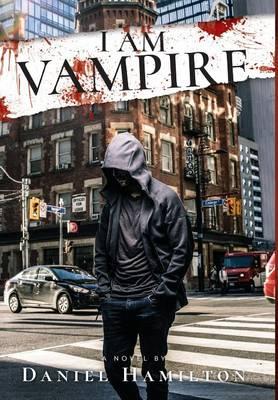 I Am Vampire (Hardback)