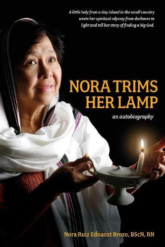 Nora Trims Her Lamp: An Autobiography (Paperback)