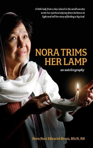 Nora Trims Her Lamp: An Autobiography (Hardback)